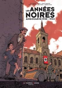 Les Années noires, Angoulême 1940-1944